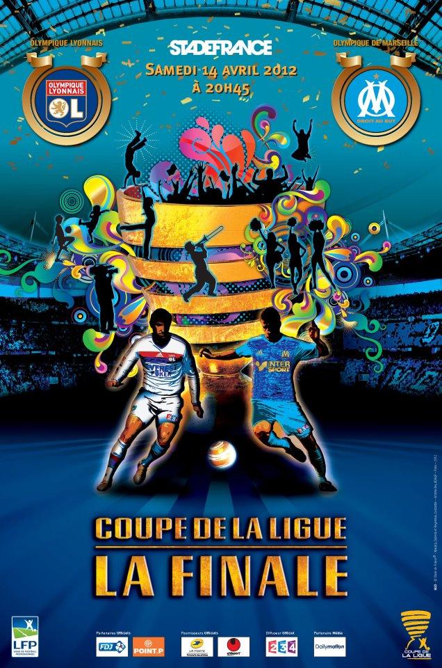 Découvrez l'affiche officielle de la Finale de la Coupe de la Ligue entre l'OM et l'OL