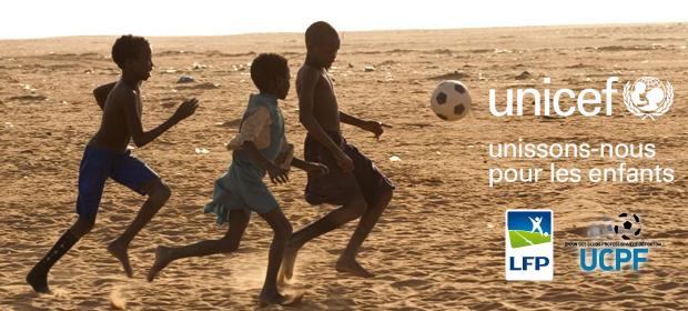 La Ligue 1 et la Ligue 2 se mobilisent pour l'Unicef ce week-end