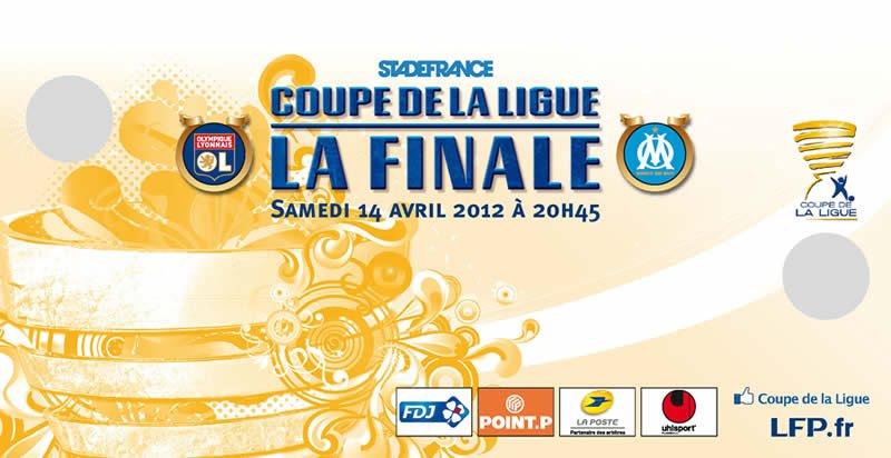 Gagnez vos places pour la Finale de la Coupe de la Ligue Lyon VS Marseille grâce à la LFP