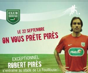 Robert Pirès rechausse les crampons le 22 septembre