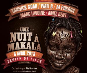 «Une nuit à Makala» 2ème édition orchestrée par Rio Mavuba – RDV le 8 avril 2013