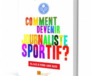 [Concours] – Les 10 gagnants du livre «Comment devenir journaliste sportif ?» sont…