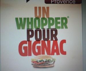 Burger King chambre Gignac : «Un Whopper pour Gignac»