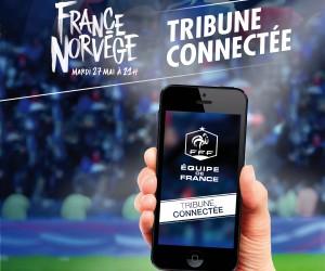 La FFF lance sa «Tribune connectée» ce soir au Stade de France pour le match France – Norvège