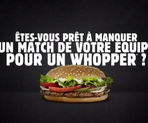 Etes-vous prêt à manquer un match de votre équipe lors de la Coupe du Monde 2014 pour un Whopper gratuit chez Burger King ?