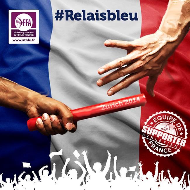 #relaisbleu fédération française d'athlétisme championnats d'europe zurich 2014