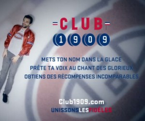 Les Canadiens de Montréal lancent leur plus grande campagne de communication pour promouvoir «Club 1909»