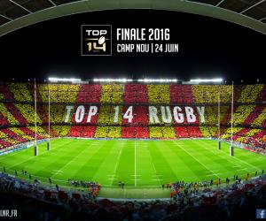 Rugby – La Finale du TOP 14 au Camp Nou de Barcelone en 2016