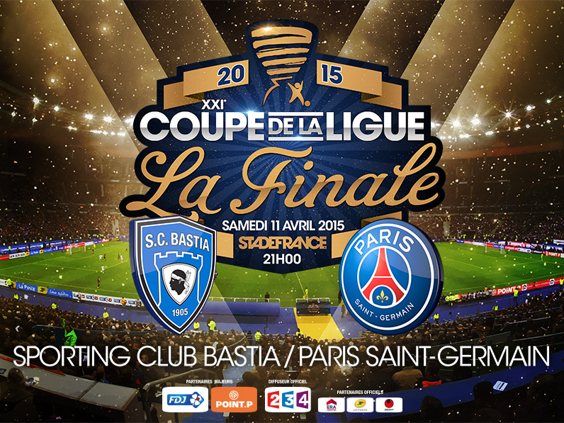 Finale coupe de la ligue 2015 sc bastia psg 24 000 - Billetterie finale coupe de la ligue ...