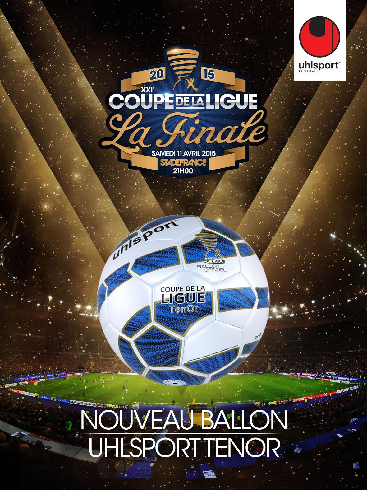 Concours 5 ballons tenor uhlsport de la finale de la coupe de la ligue 2015 gagner - Finale coupe de la ligue 2014 ...