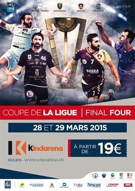 Concours 2x2 places pour le final four de la coupe de la ligue de handball gagner - Coupe de la ligue finale 2015 ...