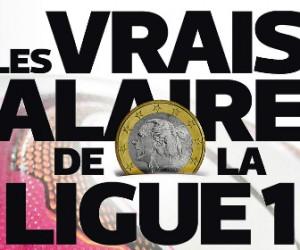 Découvrez les vrais salaires de la Ligue 1 selon le journal L'Equipe
