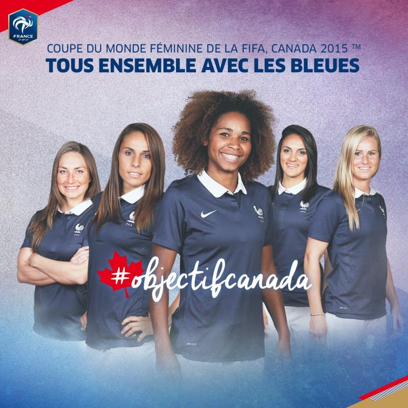 fff objectif canada équipe de france féminine coupe du monde 2015