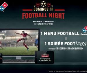 Domino's Pizza et beIN SPORTS s'associent pour offrir une soirée «Food & Foot» aux Fans