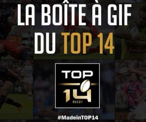 Digital – La LNR surfe sur la vague de la Coupe du Monde de Rugby avec «La boîte à gifs» pour promouvoir le TOP 14