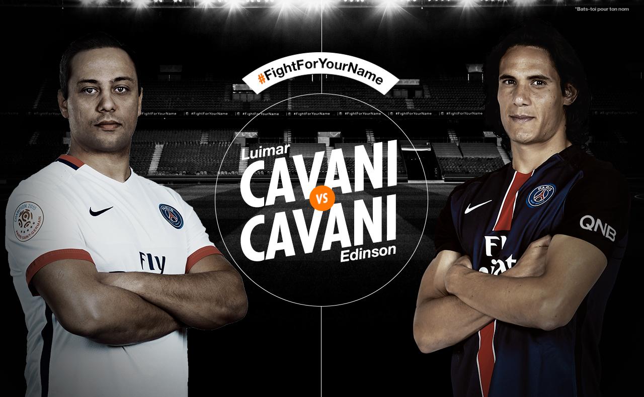 Cavani fight for your name Orange PSG