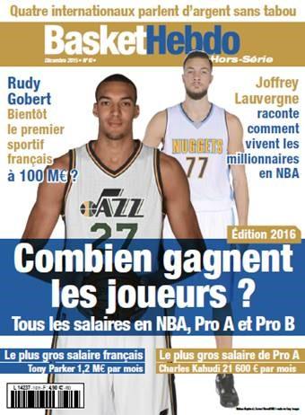 basket hebdo hors série salaires basket pro A NBA