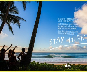 "Quiksilver lance sa nouvelle campagne marketing avec ""Stay High!"""