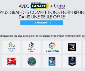 BON PLAN – Canal+, Canal+ Sport, beIN SPORTS, Eurosport… à 34€,90/mois pendant 2 ans !