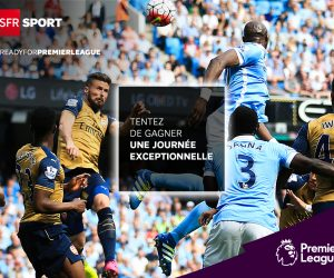 BON PLAN – SFR SPORT vous offre des expériences exceptionnelles pour la rentrée de la Premier League