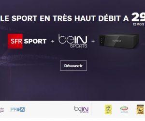 BON PLAN – La Fibre SFR, SFR SPORT (Premier League) et les chaînes beIN SPORTS en promotion