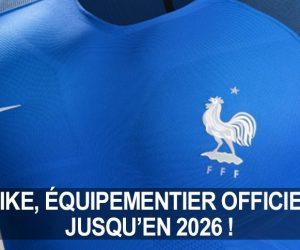 FFF – Nike reste l'équipementier de l'Equipe de France de Football jusqu'en 2026