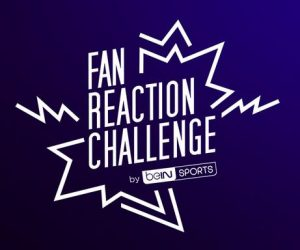 beIN SPORTS lance le « Fan Reaction Challenge »