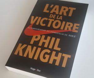 Livre – «L'Art de la Victoire», Autobiographie de Phil Knight (Fondateur de Nike)