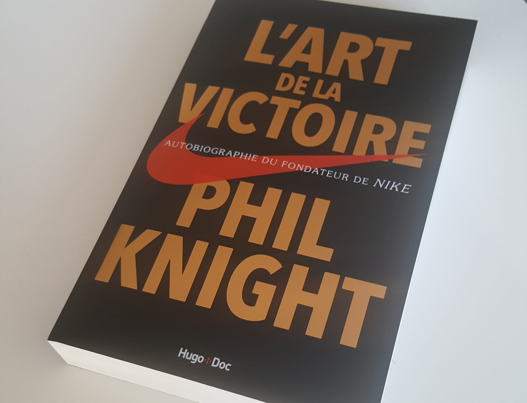 """Top Livre - """"L'Art de la Victoire"""", Autobiographie de Phil Knight  LC05"""