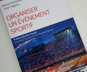 Livre – «Organiser un évènement sportif» (édition 2017)
