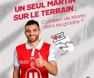 Le Stade de Reims lance une initiative marketing à destination des Martin