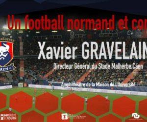 Conférence – Xavier Gravelaine à Rouen mercredi pour parler du SM Caen et d'un football normand et conquérant