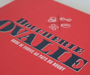 Livre – La Boucherie Ovalie de retour en librairie avec son «guide de survie au pays du rugby»