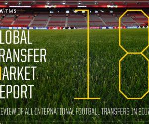 Les chiffres clés du marché des transferts internationaux dans le football en 2017 (Rapport FIFA TMS 2018)