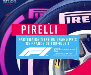 Formule 1 : Pirelli Partenaire-Titre du Grand Prix de France 2018