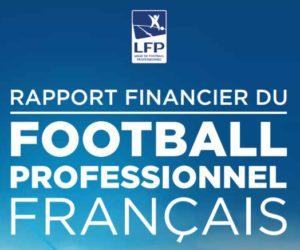Ce que dit le rapport financier de la DNCG sur le business des clubs français (2016-2017)