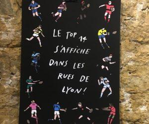 Le TOP 14 se tape l'affiche dans les rues de Lyon