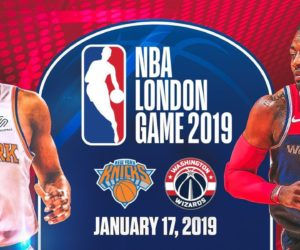 Le NBA London Game 2019 opposera les New York Knicks aux Washington Wizards