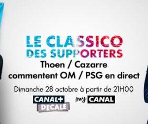 TV – Canal+ propose OM-PSG commenté par Julien Cazarre et Sébastien Thoen dans «le classico des supporters»