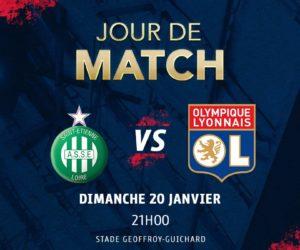 Les bons plans pour suivre le match ASSE / OL diffusé en exclusivité le dimanche 20 janvier à 21H sur Canal+
