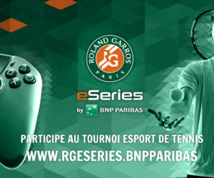 5 000€ pour le vainqueur du tournoi eSport Roland-Garros 2019 by BNP Paribas