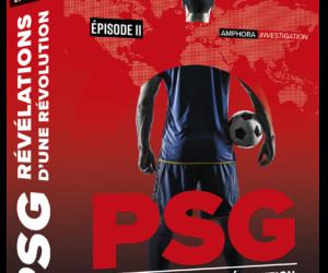 [Concours] Nous vous offrons les 2 livres «PSG, Révélations d'une Révolution» Episode I et II