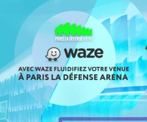 Paris La Défense Arena s'associe à Waze