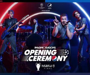 Fan Experience – Imagine Dragons en concert pour la Cérémonie d'ouverture de la finale de l'UEFA Champions League 2019 sponsorisée par Pepsi
