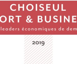 Qui sont les 100 personnalités françaises de -40 ans du classement «Choiseul Sport & Business» 2019 ?