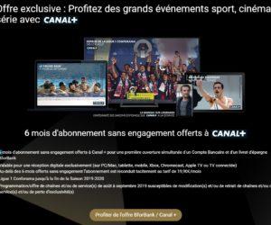 Bon Plan : BforBank lance une offre inédite avec 6 mois d'abonnement à Canal+ et 80€ offerts