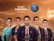 Le Rwanda nouveau sponsor du Paris Saint-Germain
