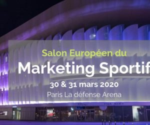 Le programme du SPORTEM 2020, salon du Marketing Sportif organisé le 30 & 31 mars (speakers, tarifs…)