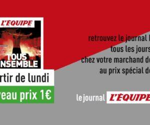 Le journal L'Equipe passe à 1€ en kiosque et «casse» le prix de son offre digitale pendant 6 mois