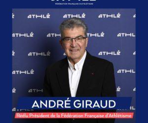 André Giraud réélu Président de la Fédération Française d'Athlétisme pour 2021-2024